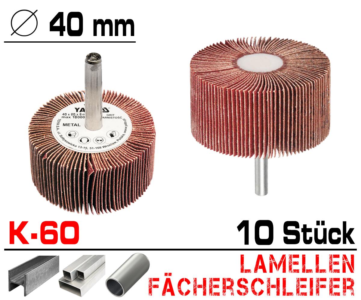 10 x Lamellen Fächer Schleifer Schleiffächer Schleifmop Schleifstift Ø 40mm K60